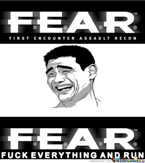 True Meaning Of F.e.a.r.