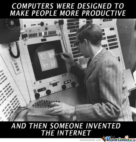 Computers were designed to make people more productive