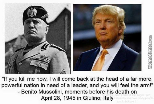 Trump Is Not Even Quarter Of The Mussolini