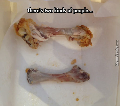 Two Kinds Of People- The Chicken