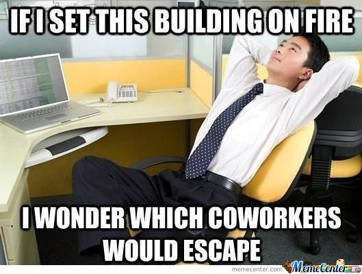 Typical Thoughts At Work...