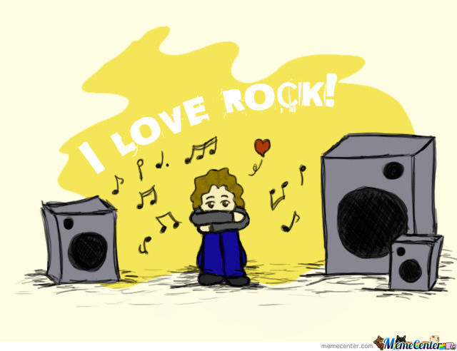 U Love Rock? Cause I Do : )
