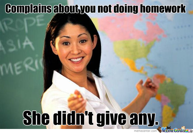Unhelpful High School Teacher Complains About Homework