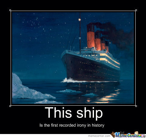 Unsinkable Ship, Bitch Please