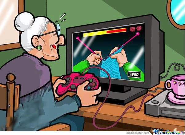 Video-Games, Even Grandmothers Love'em