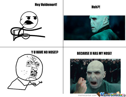 Voldemort Y Has No Nose?