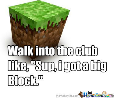 Walk Into The Club Minecraft