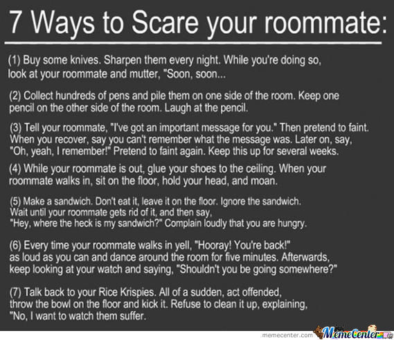 Way To Scare Your Roommate