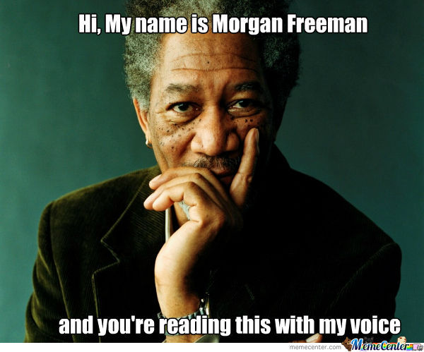 We All Love Morgan Freeman