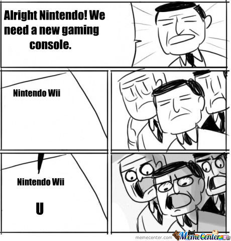 We All Will Still Buy The Wii-U Regardless