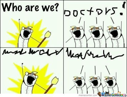 We Are Doctors!!