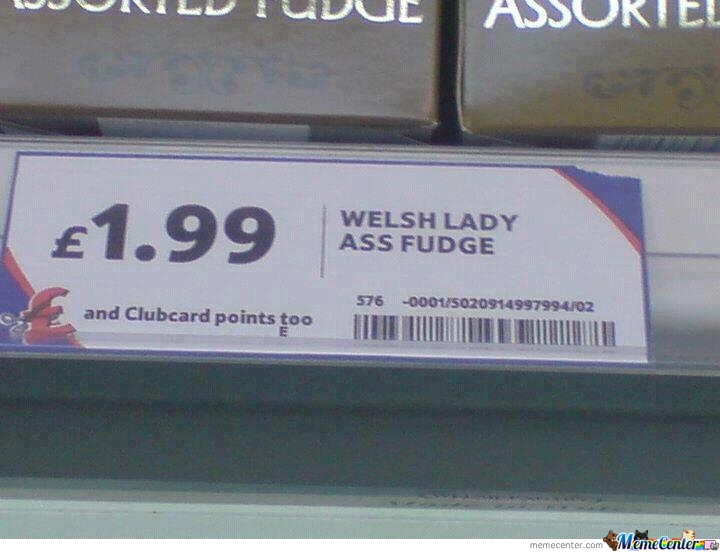 Welsh Lady...what?!