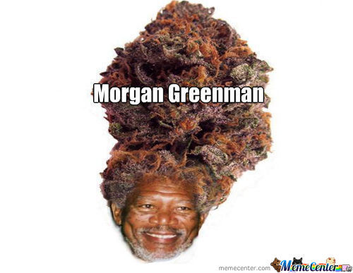 What Happens When You Cross Morgan Freeman And Some Pot?