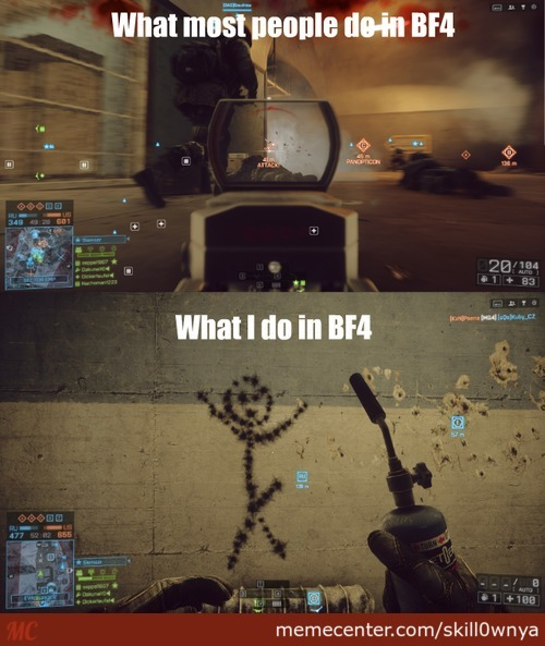 What I Do In Battlefield 4