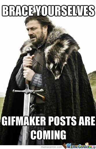 What I Think Of Gifmaker