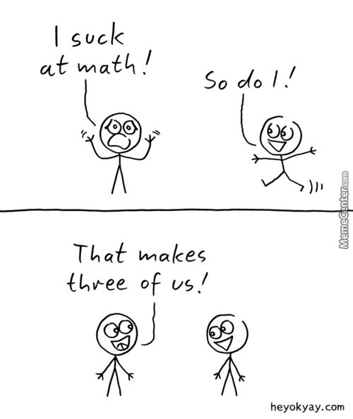 What It Feels Like To Be Bad At Math.