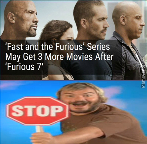 What Would You Prefer? 3 More Fast And Furious Movies. 3 More Minions Sequals. 3 More Fnaf?