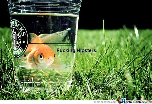 F***g Hipsters