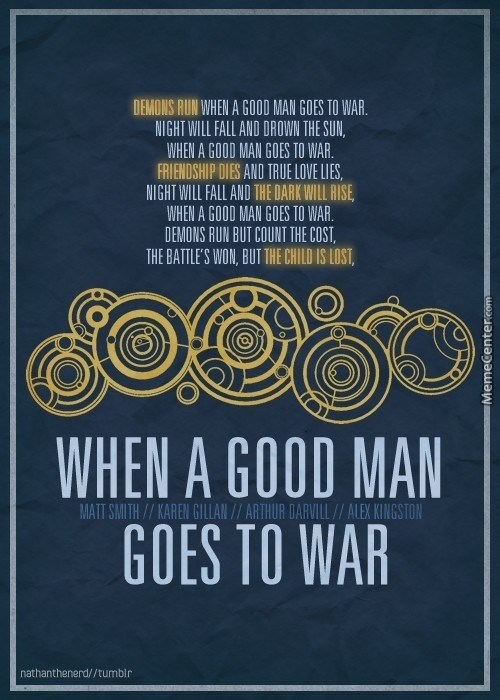 When A Good Man Goes To War