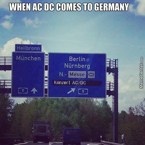 When Ac Dc Comes To Germany