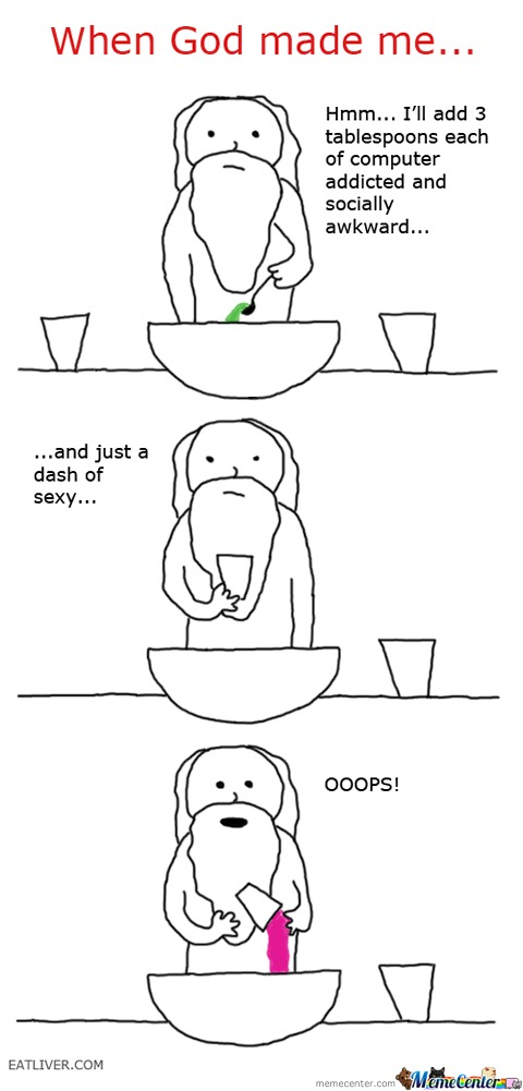 When God Made Me....