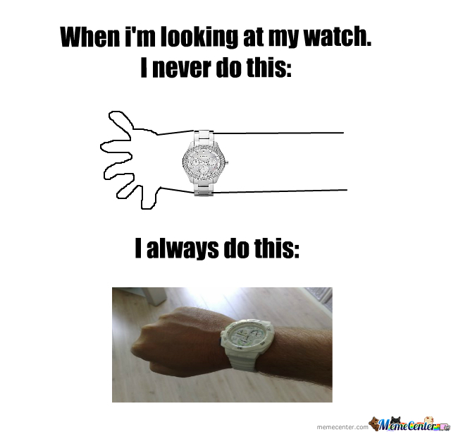 When I'm Looking At My Watch