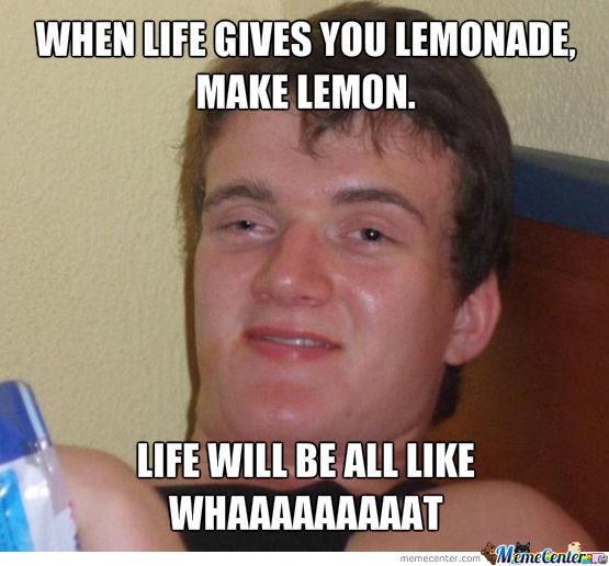 When Life Gives You Lemonade