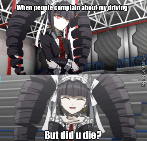 When People Complain About My Driving (Anime: Danganronpa)