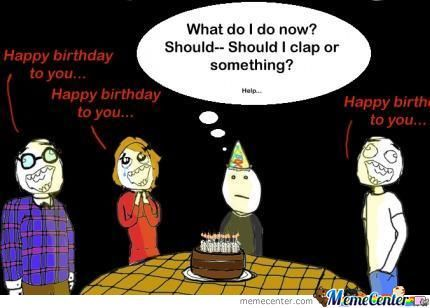 When People Sing The Birthday Song On My Birthday