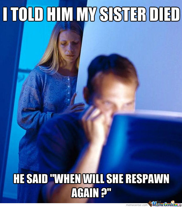 When Will She Respawn Again ?