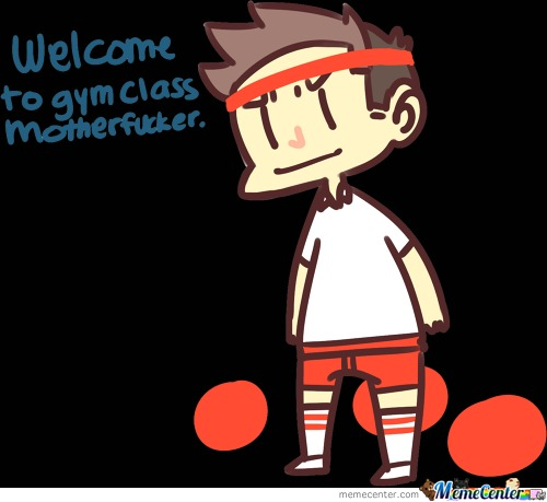 When You See A Nerd In Gym Class
