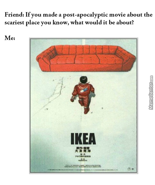 Whenever My Mom Mentions Ikea I Scream In Fear