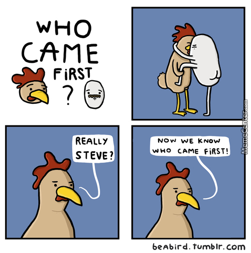 Who Came First?