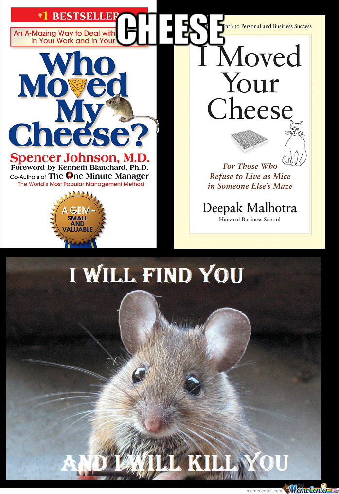 reaction to who moved my cheese The #1 international bestseller a timeless business classic, who  moved my cheese uses a simple parable to reveal profound.