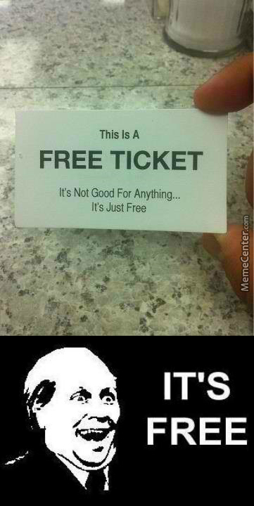 Who Wouldn't Want That Ticket