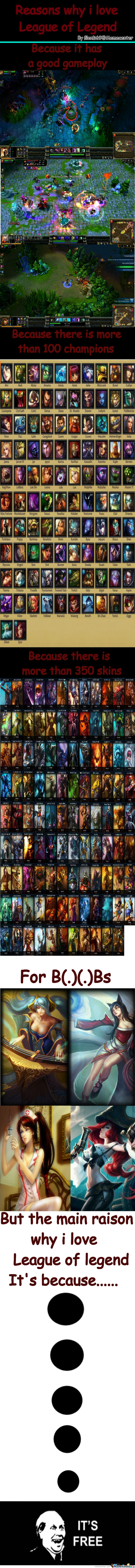 Why I Love League Of Legend