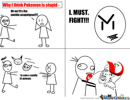Why I Think Pokemon Is Stupid