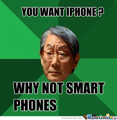 Why Not Smart Phones