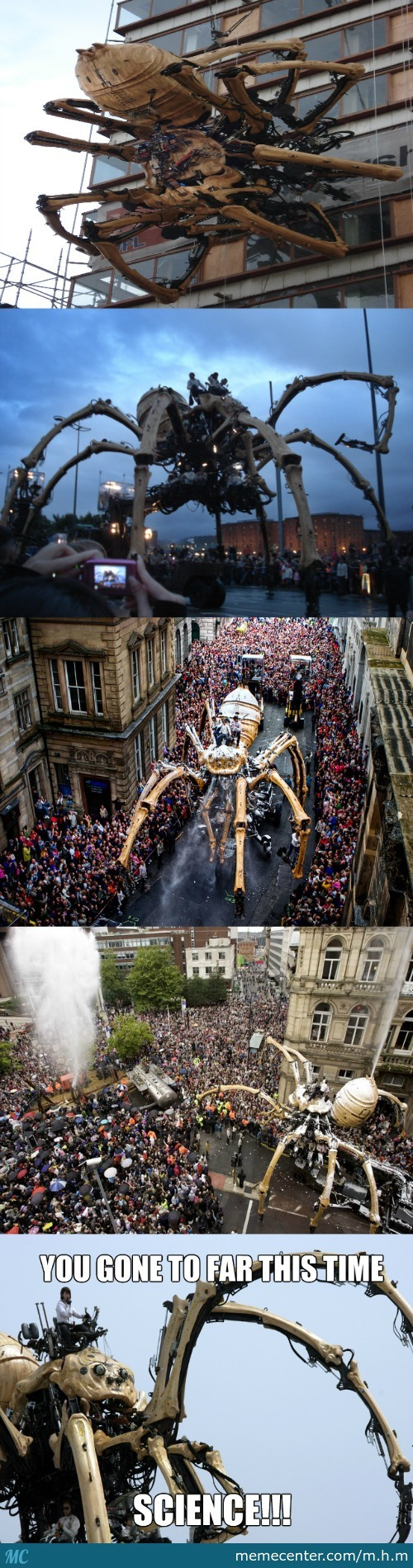 Why Science Why?!? A Giant Death Spider Robot !!