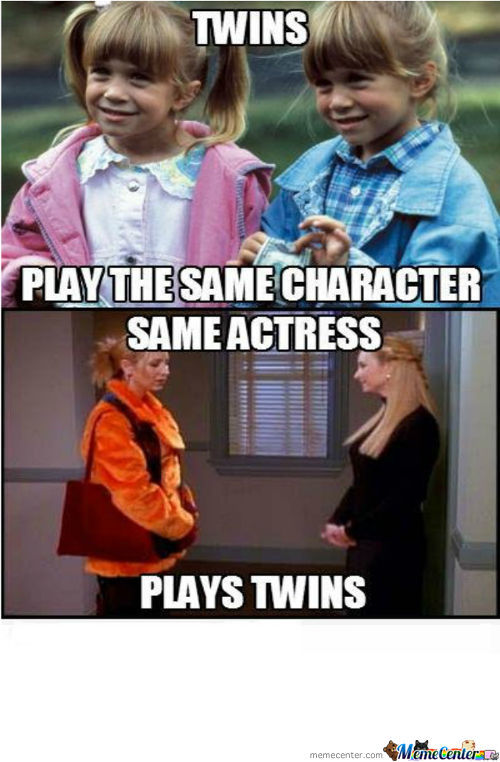 Why Would They Want Twins To Play The Same Character, Are They Stupid?