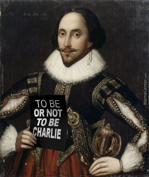 William Shakespeare.is Charlie , Or Not