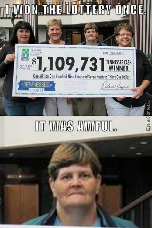 Winning The Lottery ..... It Could Have Been Worse I Guess.