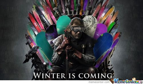 Winter Is Coming!!!