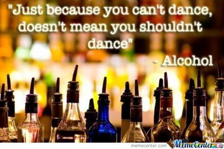 Wise Words From Alcohol