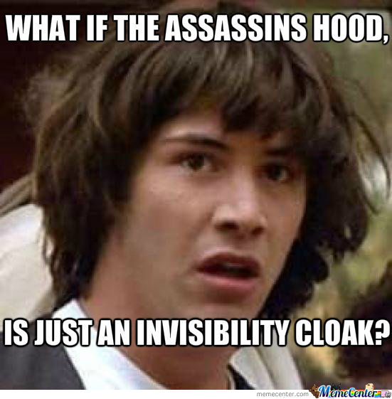 What if assasins hood...