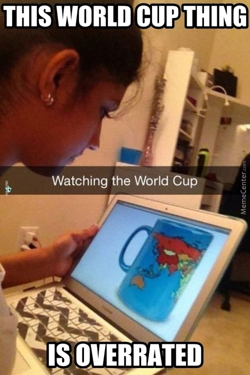 World Cup Is Boring As F*ck!