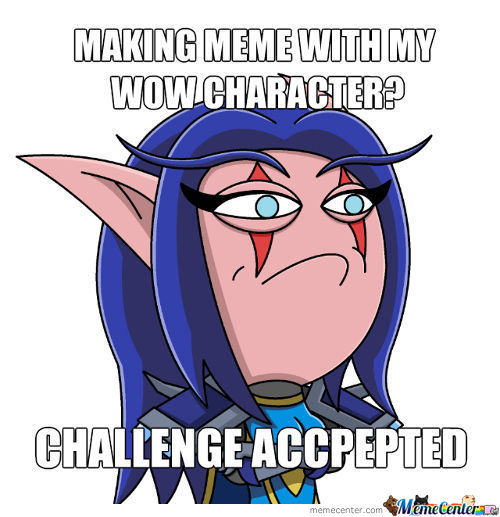 Wow Challenge Accepted