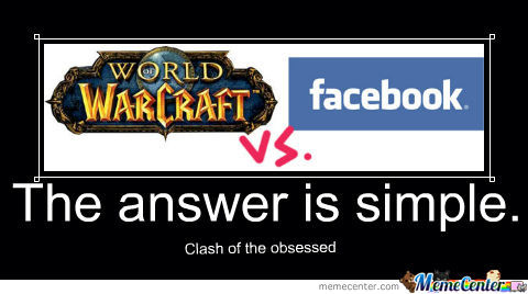 Wow Vs. Facebook