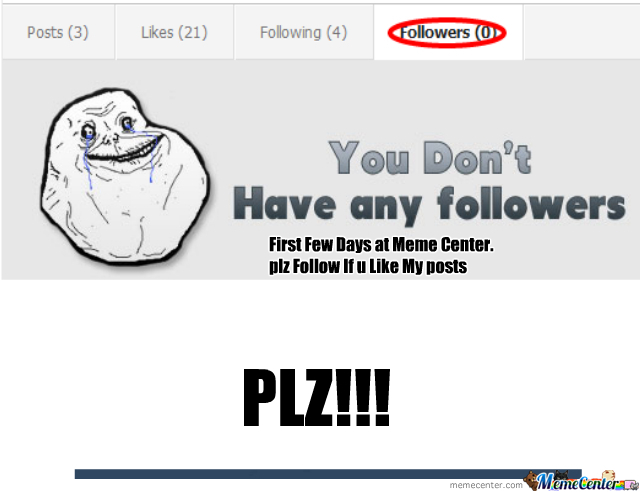 Y U No Follow!!!