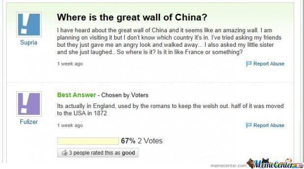 Yahoo Answers Have Never Failed To Amuse Me.